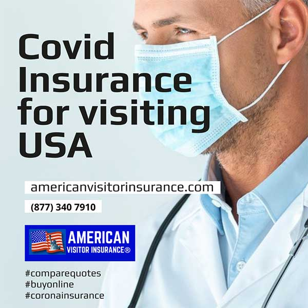 Travel Insurance with covid coverage for visiting USA