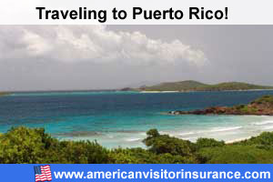Buy visitor insurance for Puerto Rico