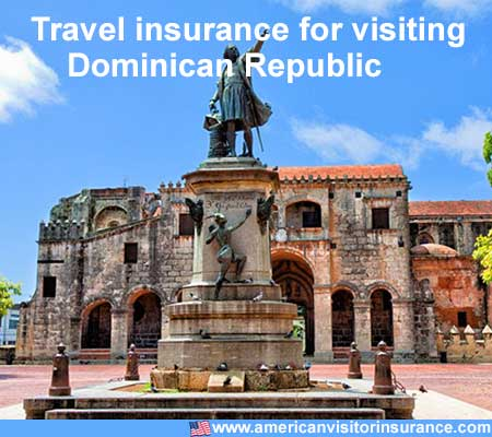 travel insurance for visiting Dominican Republic