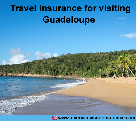 travel insurance for visiting Guadeloupe