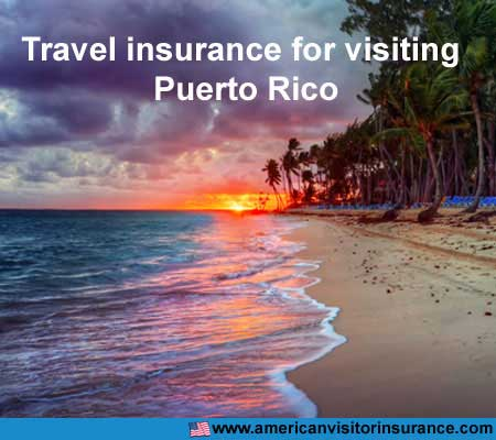 travel insurance for visiting Puerto Rico