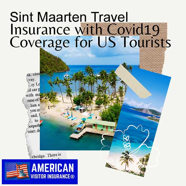 sint maarten travel insurance with covid19 coverage