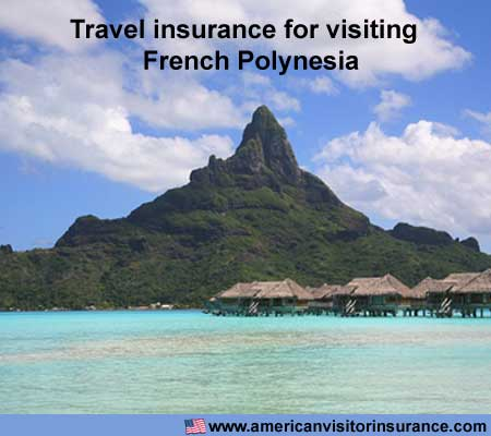 travel insurance for visiting French Polynesia