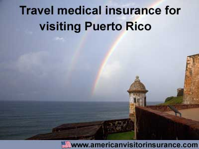 Travel medical insurance for visiting Puerto Rico