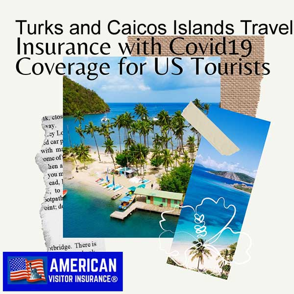 turks and caicos islands travel insurance with covid19 coverage