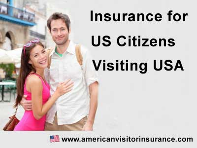 Coverage for US citizens visiting USA
